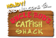 Uncle Buds Catfish Shack