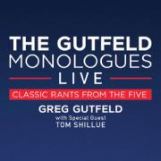 The Gutfeld Monologues LIVE!