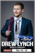 Drew Lynch: Speech Therapy