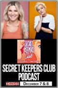 """Secret Keepers Club"" Live Podcast w/ Carly Aquilino and Emma Willmann"