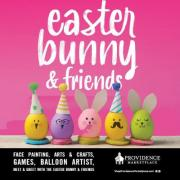 Easter Bunny & Friends at Providence Marketplace