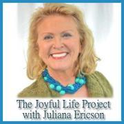The Joyful Life Project with Juliana Ericson