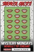 Mystery Mondays at Zanies