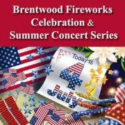 Brentwood Fireworks Celebration and Summer Concert Series featuring The Kadillacs