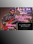 Z & The Party Faktory with Bluewater Whiskey
