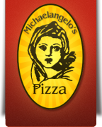 MICHAELANGELO'S PIZZA